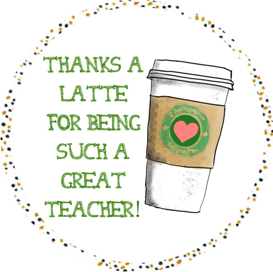 Thanks a Latte Teacher Printable Free